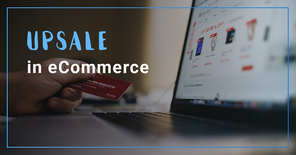 Upsale in eCommerce