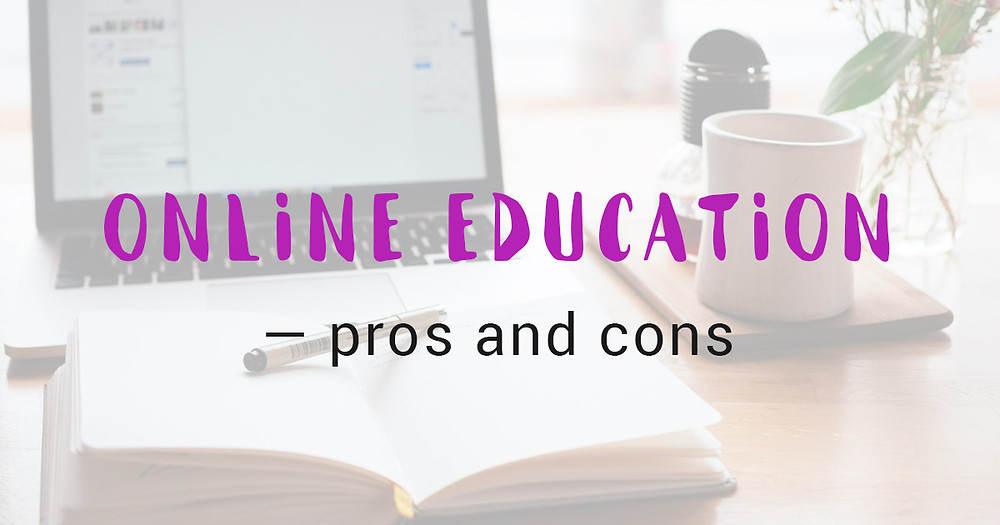 Online education — pros and cons