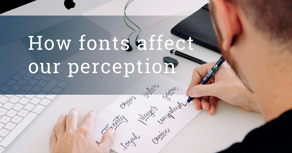 How fonts affect our perception