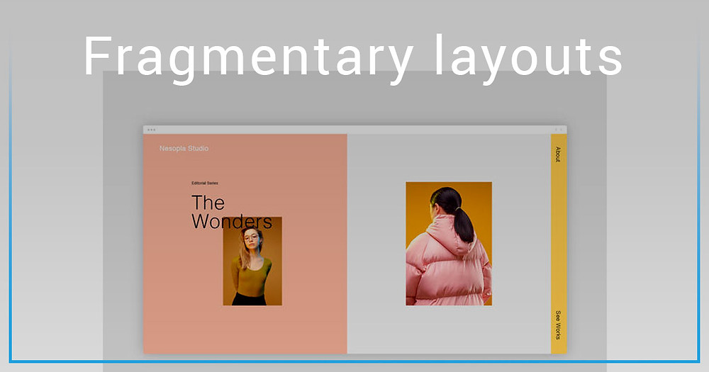 Fragmentary layouts