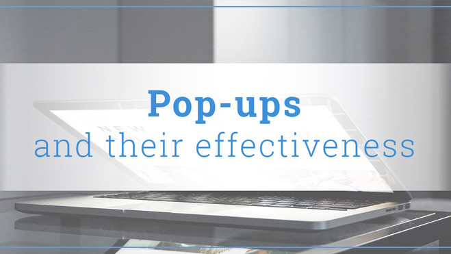 Pop-ups and their effectiveness