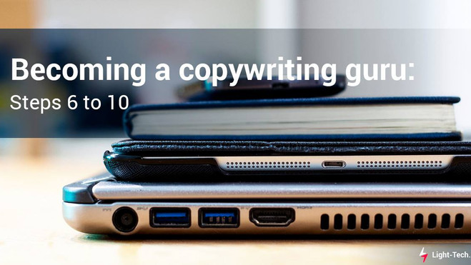 Becoming a copywriting guru: 10 steps to the perfect texts. Pt.2