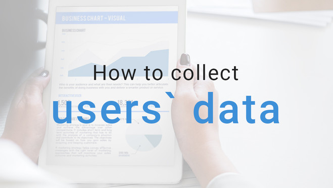 How to collect users` data