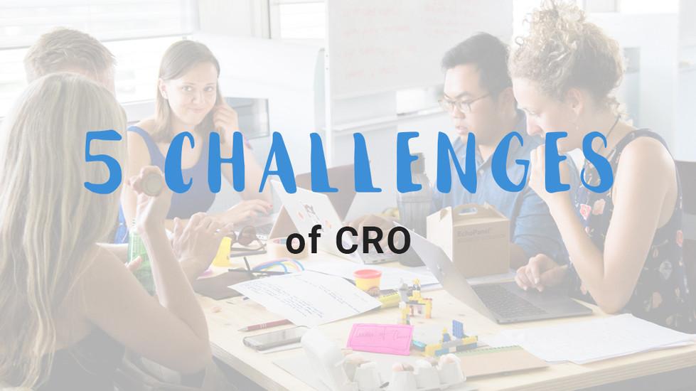 5 challenges of CRO