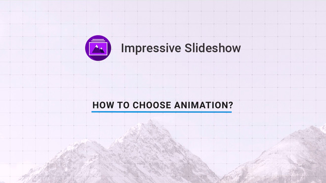 How to choose animation?