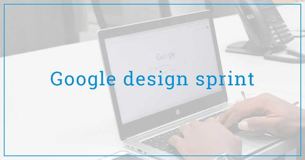 Google design sprint