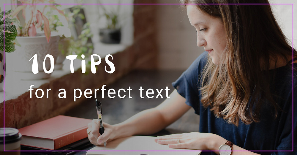 10 tips for a perfect text
