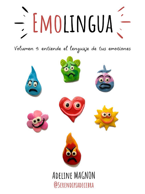 Emolingua Volumen 1: entiende el lenguaje de tus emociones.