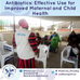 Antibiotics: Effective Use for Improved Maternal and Child Health