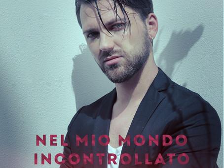 """Francesco Occhipinti presenta il nuovo singolo """"Nel mio mondo incontrollato"""""""