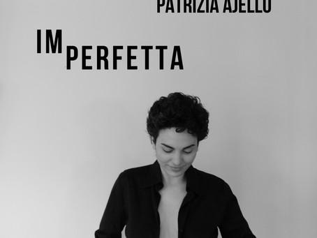 """Patrizia Ajello: """"Spesso è proprio dagli sbagli e dalle imperfezioni che nascono le cose migliori"""""""
