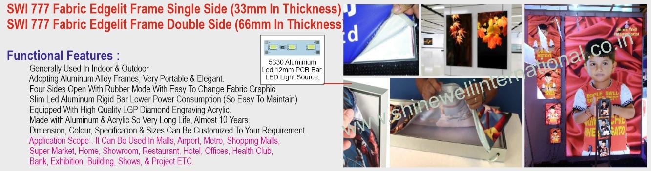 3 SWI 777 Fabric Edgelit Frame Single Si