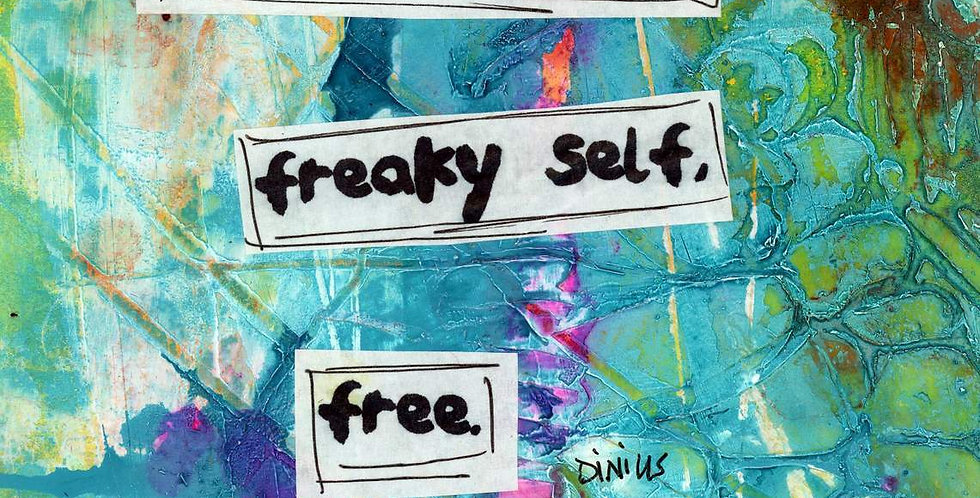 Let your true freaky self free