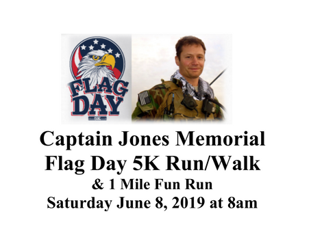 Sign up today for the 1st Annual Captain Jones Memorial Flag Day 5K & Fun Run!