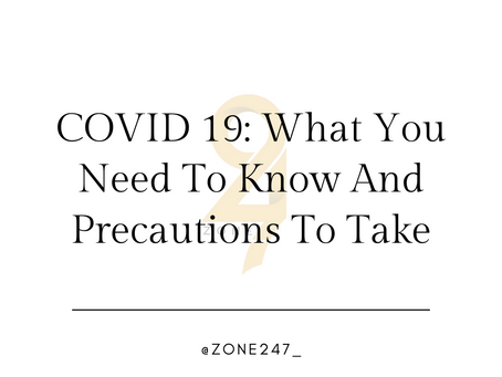 Coronavirus (COVID 19): What Everyone Needs To Know And Precautions / Actions You Can Take