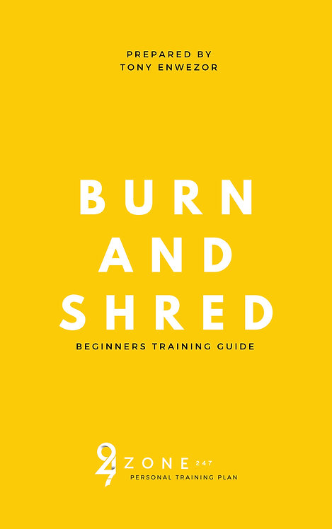 BURN AND SHRED (Nutrition Info Included)