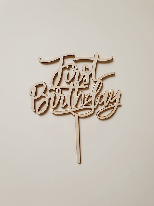 Houten cake topper 'First Birthday'
