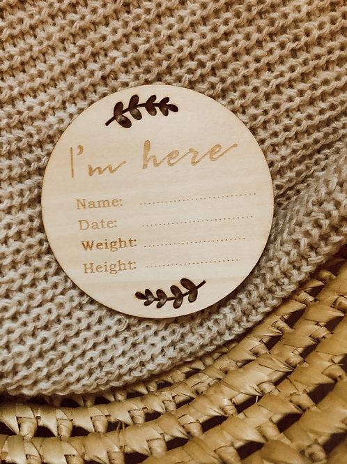 Houten schijf ' I'm Here '