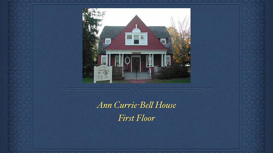 Ann Currie-Bell House - First Floor