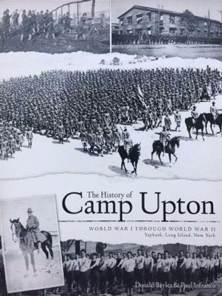 The History of Camp Upton