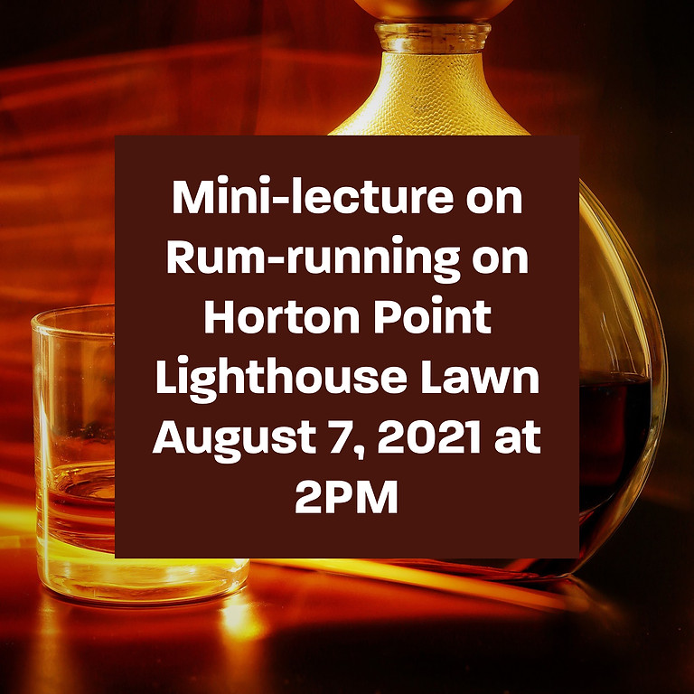 Mini-lecture on Rum-running on Horton Point Lighthouse Lawn