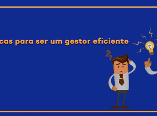 8 dicas para ser um gestor eficiente