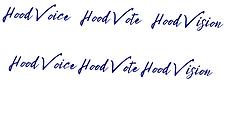 Hood Voice Hood Vote Hood Vision Hood Vo