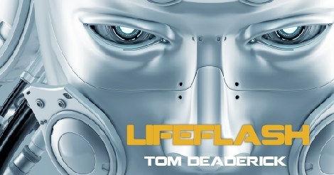 LIFEFLASH-by-Tom-Deaderick-Facebook-Post