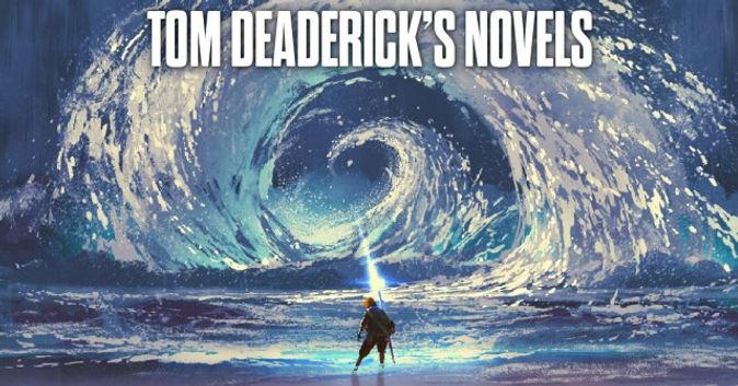 Tom Deadericks Novels.jpg