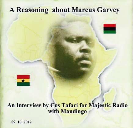A Reasoning About Marcus Garvey Part 1