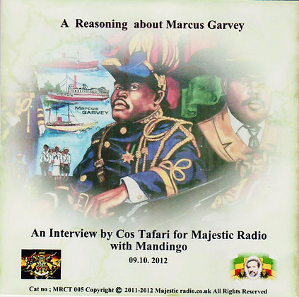 A Reasoning About Marcus Garvey Part 2
