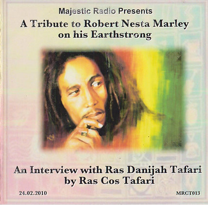 A Tribute to Robert Nesta Marley on his Earthstron