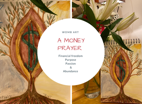 Womb Art- A Money Prayer