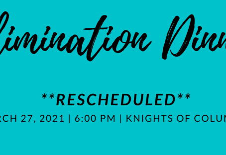 Elimination Dinner rescheduled for spring 2021