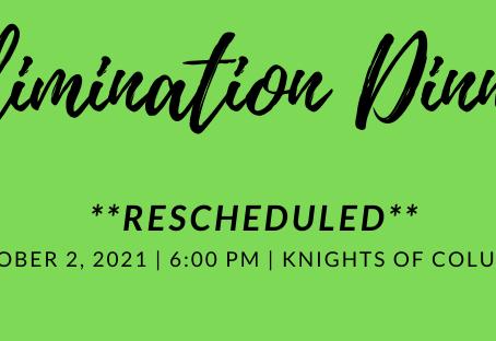 Elimination Dinner rescheduled for October 2, 2021