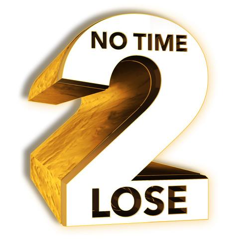 NO-TIME-2-LOSE.jpg