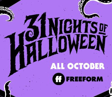 "Freeform Reveals Full ""31 Nights of Halloween"" Television Schedule"