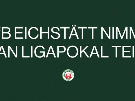 Der VfB Eichstätt nimmt am Ligapokal teil!