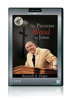 The Precious Blood of Jesus by Kenneth Hagin