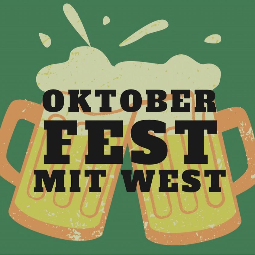 Oktoberfest mit WEST
