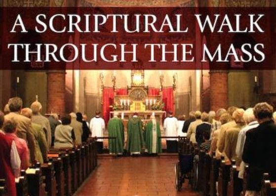 A scriptural walk through the mass