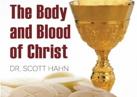 The Body and Blood of Christ