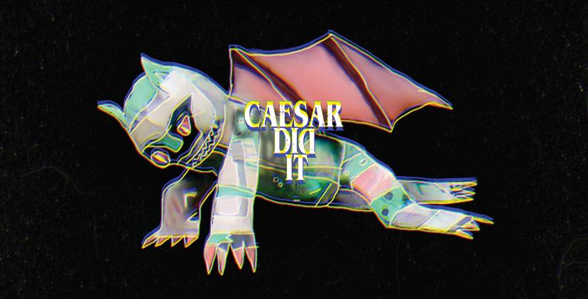 Caesar Did It (Self Titled Album)