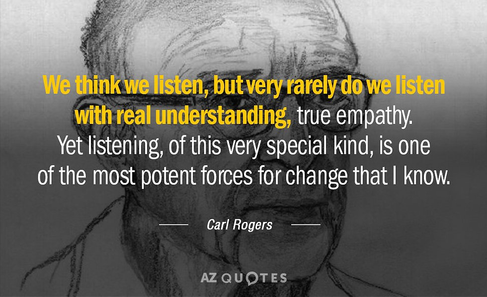 Quotation-Carl-Rogers-We-think-we-listen