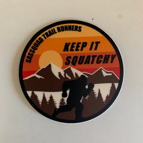 KEEP IT SQUATCHY sticker