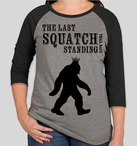 The Last Squatch Standing - Women's Raglan