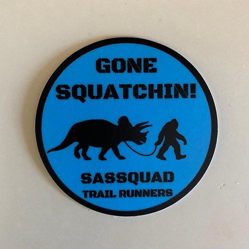 GONE SQUATCHIN - Dino Sticker