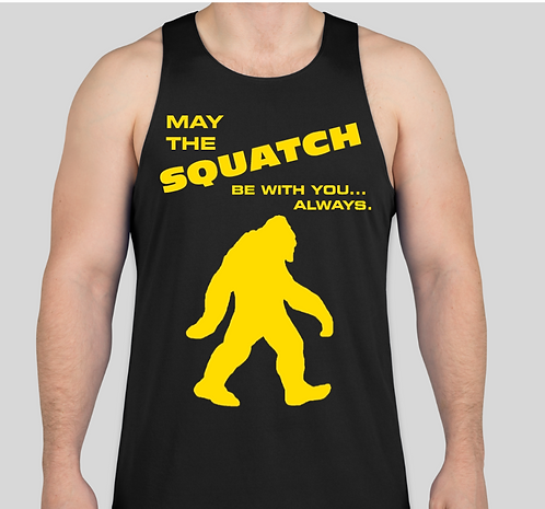 MAY THE SQUATCH BE WITH YOU... ALWAYS! Men's Performance Tank