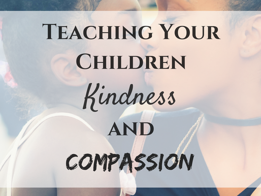 Pay it Forward - Teaching your Children Compassion and Kindness