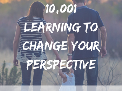 Parenting 10,001: All about Perspective